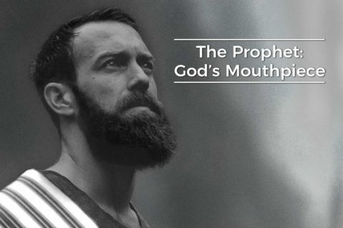 The Prophet: God's Mouthpiece