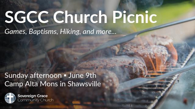 Annual Church Picnic | Sovereign Grace Community Church